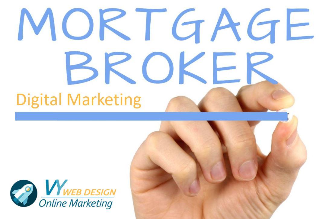 mortgage broker digital marketing